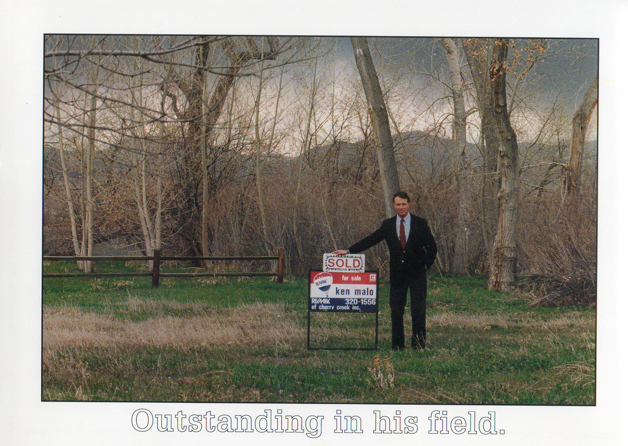 Outstanding in His Field - Ken Malo Real Estate